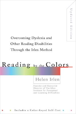 Reading By The Colors By Irlen, Helen