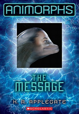 The Message By Applegate, Katherine